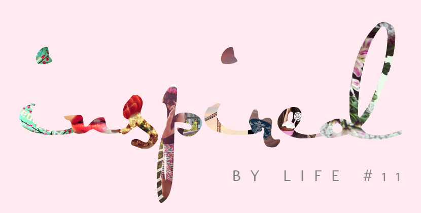 InspiredByLife_#11_BelleMelange_Inspiration_Weekly_Titelbild_inspire
