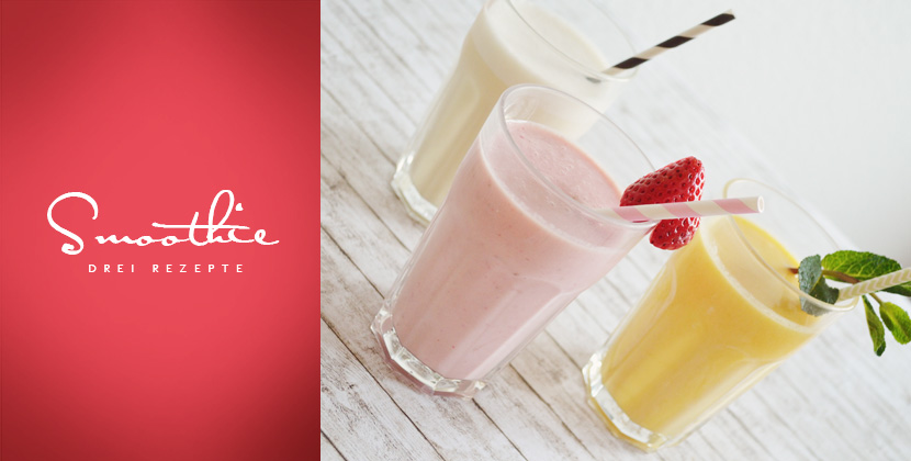 Titelbild_Smoothie-Favourites_Blog_Belle-Melange_Rezept_Delicious_lecker_gesund_Obst-Vitamine